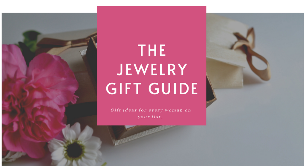 The Jewelry Gift Guide