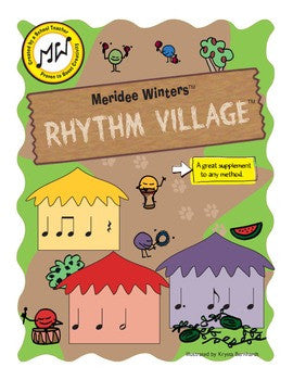 Meridee Winters Music method Rhythm Village game
