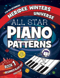 Meridee Winters All Star Piano Patterns Book 1: Beginner Blast Off