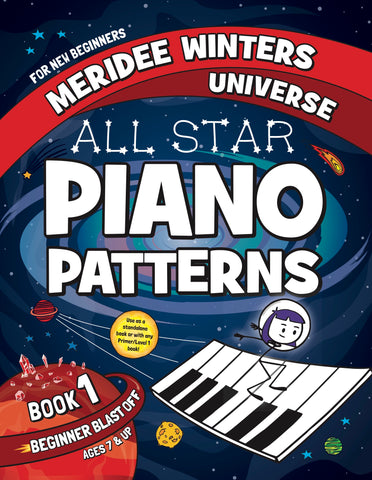 (SPIRAL BOUND) Meridee Winters All Star Piano Patterns Book 1: Beginner Blast Off