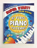 Super Start! My First Piano Patterns (SPIRAL BOUND)