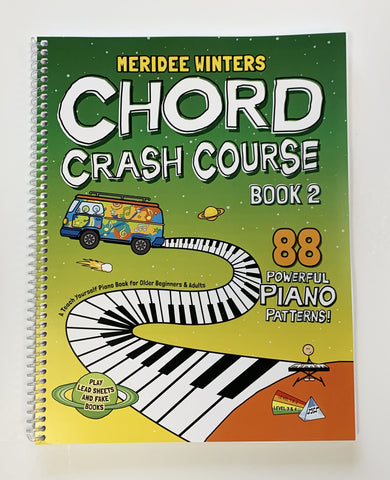 [SPIRAL BOUND VERSION] Chord Crash Course Book 2: A Teach Yourself Piano Book for Older Beginners and Adults