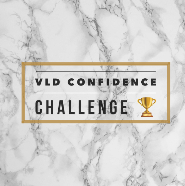 VLD CONFIDENCE CHALLENGE