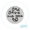 God Gave Me You Backplate