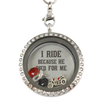 I Ride Because He Died Floating Charm Locket