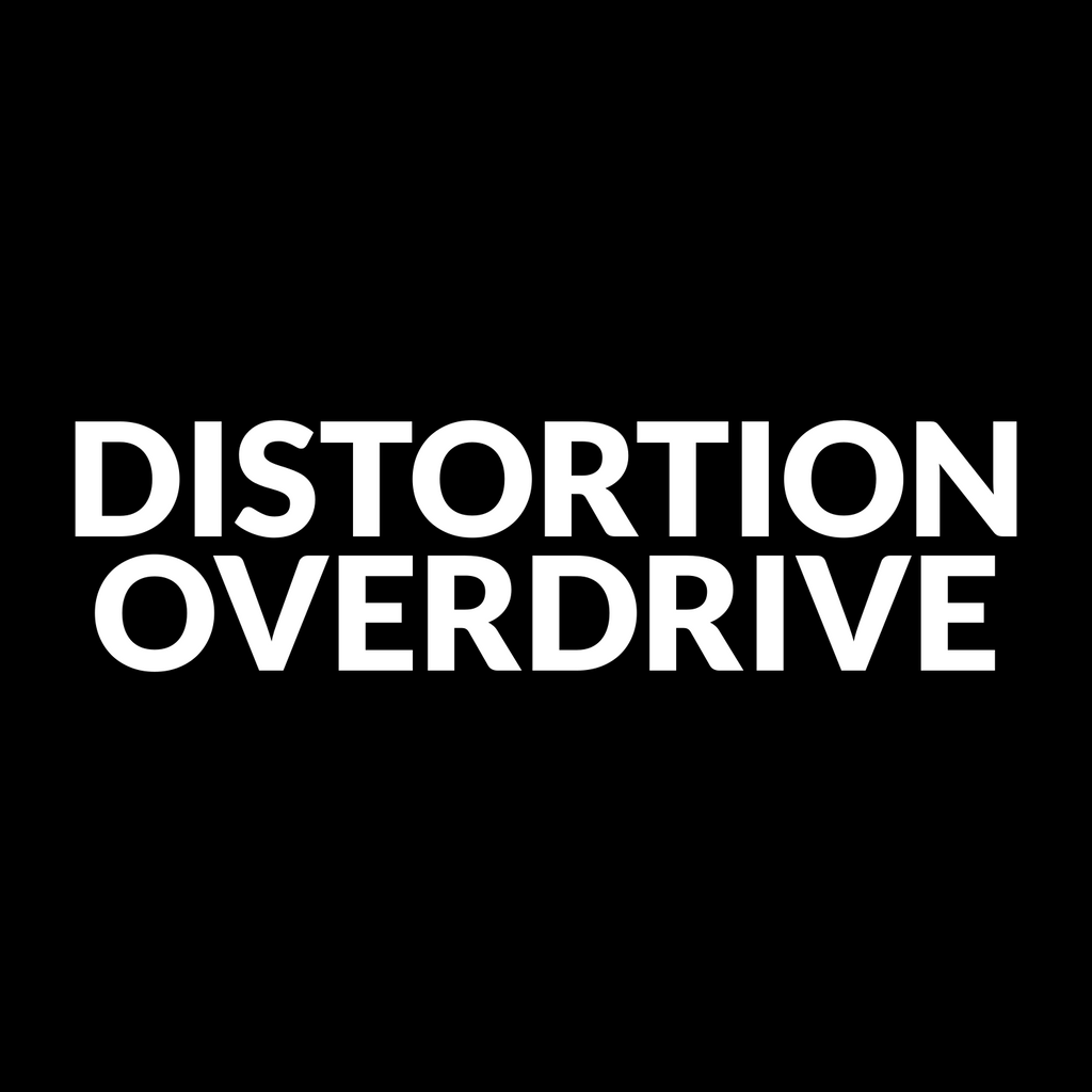 Distortion & Overdrive
