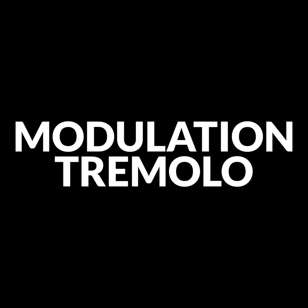 Modulation & Tremolo