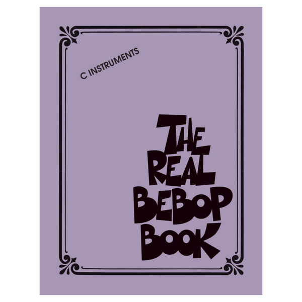 Hal Leonard Real Book Series The Real Bebop Book C Edition