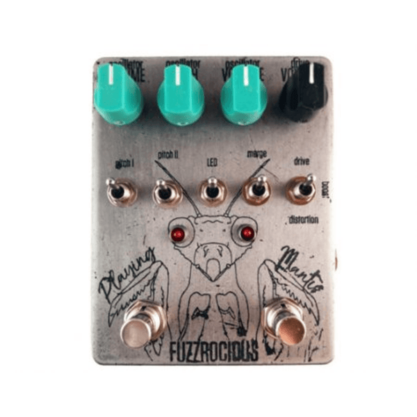 Fuzzrocious Playing Mantis Boost/Drive/Distortion