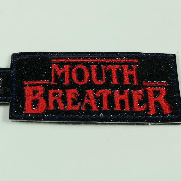 Stranger Things Mouth Breather Keychain/Bag Tag/Key Fob