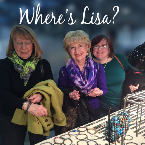 Where's Lisa? Come Visit Us at Our Upcoming Shows!
