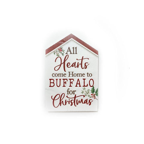 """All Hearts Come Home to Buffalo for Christmas"" Wooden Sign"