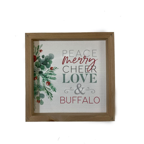"""Peace, Merry, Cheer, Love, and Buffalo"" Wooden Sign"