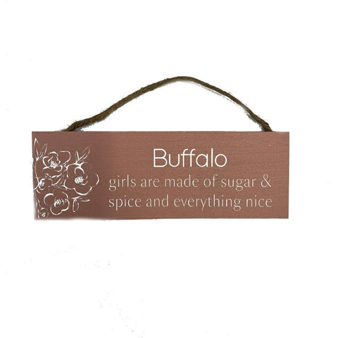 """Buffalo Girls"" Wooden Sign"