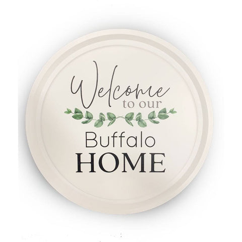 """Welcome To Our Buffalo Home"" Wooden Wall Plaque"