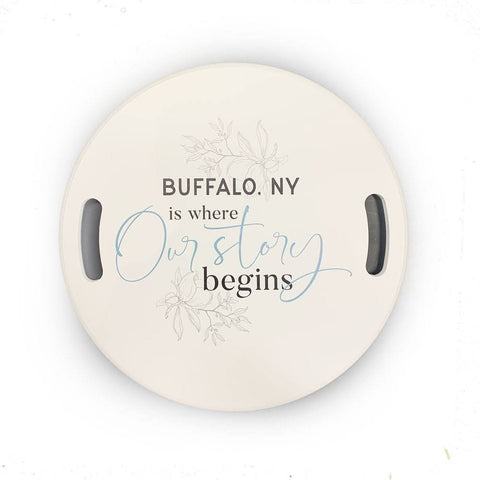 """Buffalo, NY Is Where Our Story Begins"" Wooden Wall Plaque"