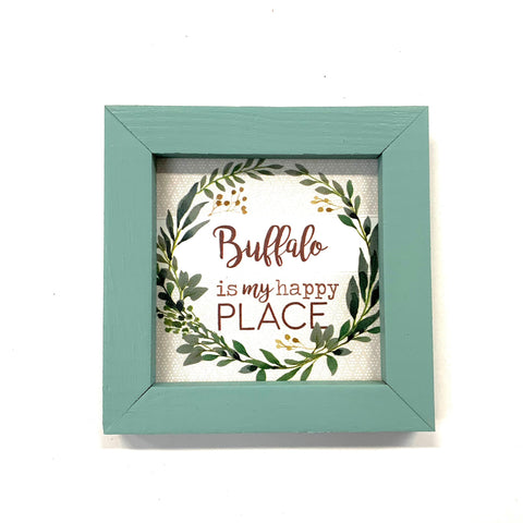 """Buffalo Is My Happy Place"" Wooden Sign"
