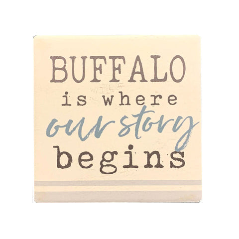 """Buffalo Is Where Our Story Begins"" Ceramic Coaster"