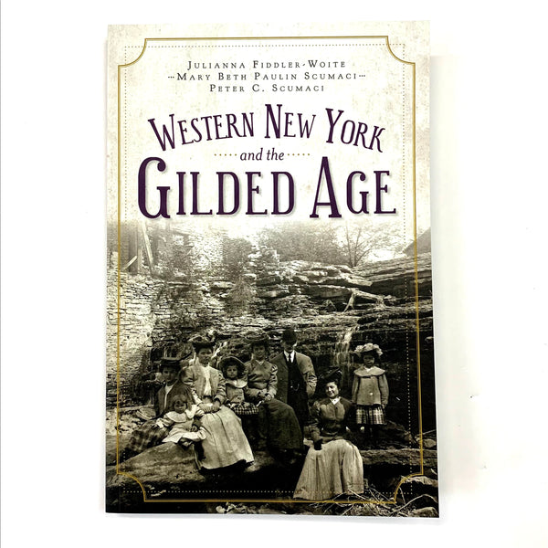 """Western New York and the Gilded Age"" Book"