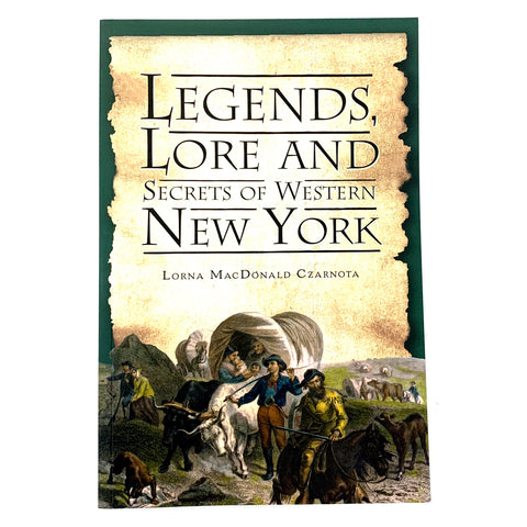 """Legends, Lore and Secrets of Western New York"" Book"
