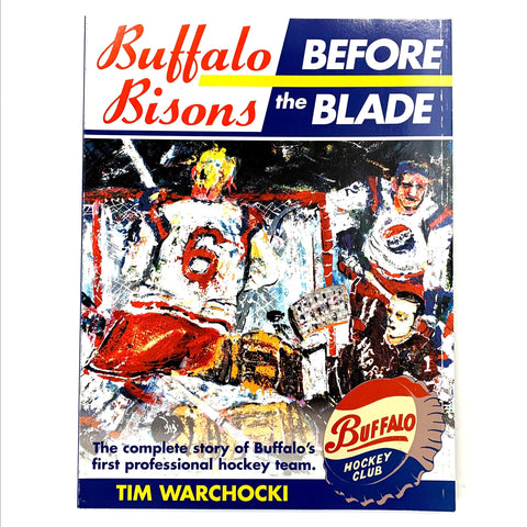"""Buffalo Bisons: Before the Blade"" Book"