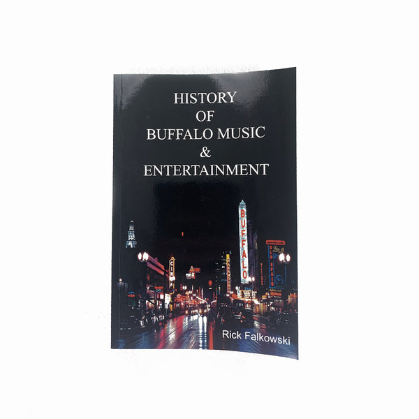History of Buffalo Music & Entertainment