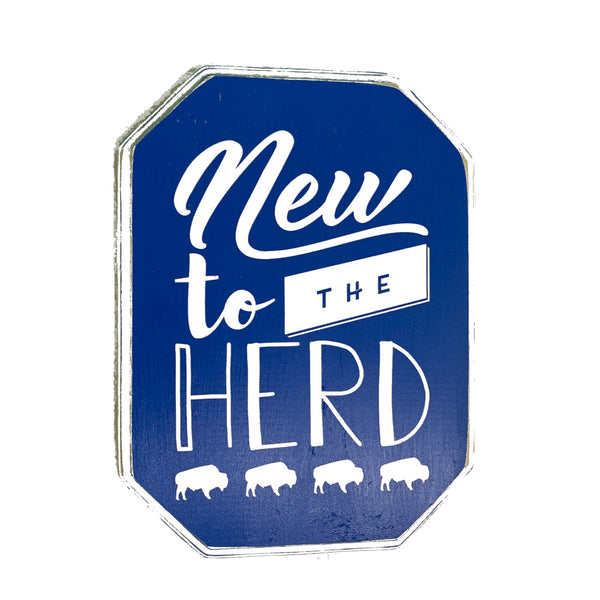 New To The Herd Wooden Sign