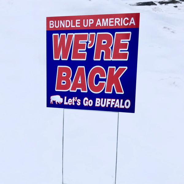 """We're Back America"" Playoffs Yard Signs"