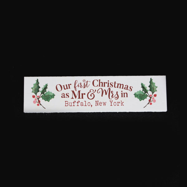 Mr & Mrs First Christmas Wooden Sign