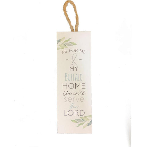 """As For Me and My Home We Will Serve The Lord"" Wooden Sign"