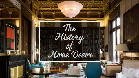 Home Decor History