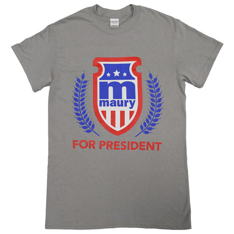 Maury for President T-Shirt