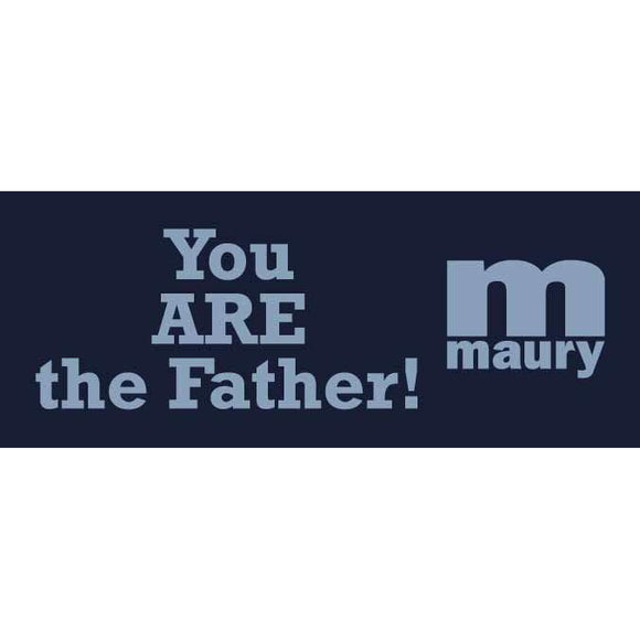 You ARE the Father Sticker