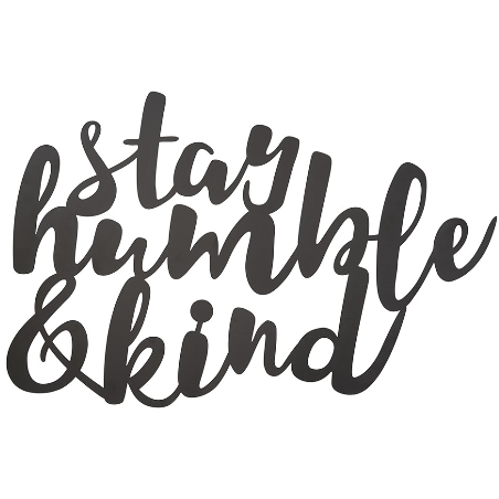 Stay Humble & Kind Metal Word Cutout