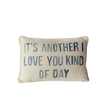 """It's Another I Love You"" Pillow"