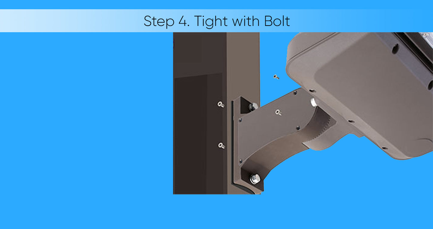 Step 4- Secure with a bolt
