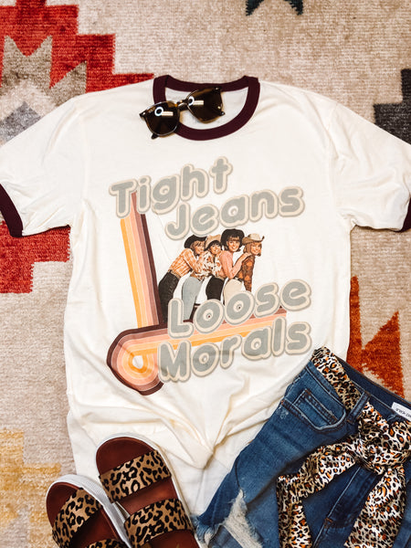 TIGHT JEANS LOOSE MORALS TEE