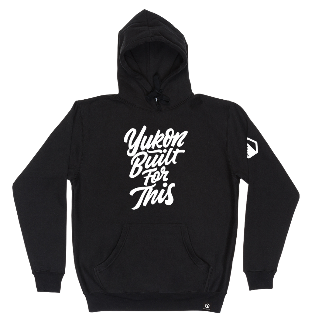Yukon Built For This Hoodie - Black