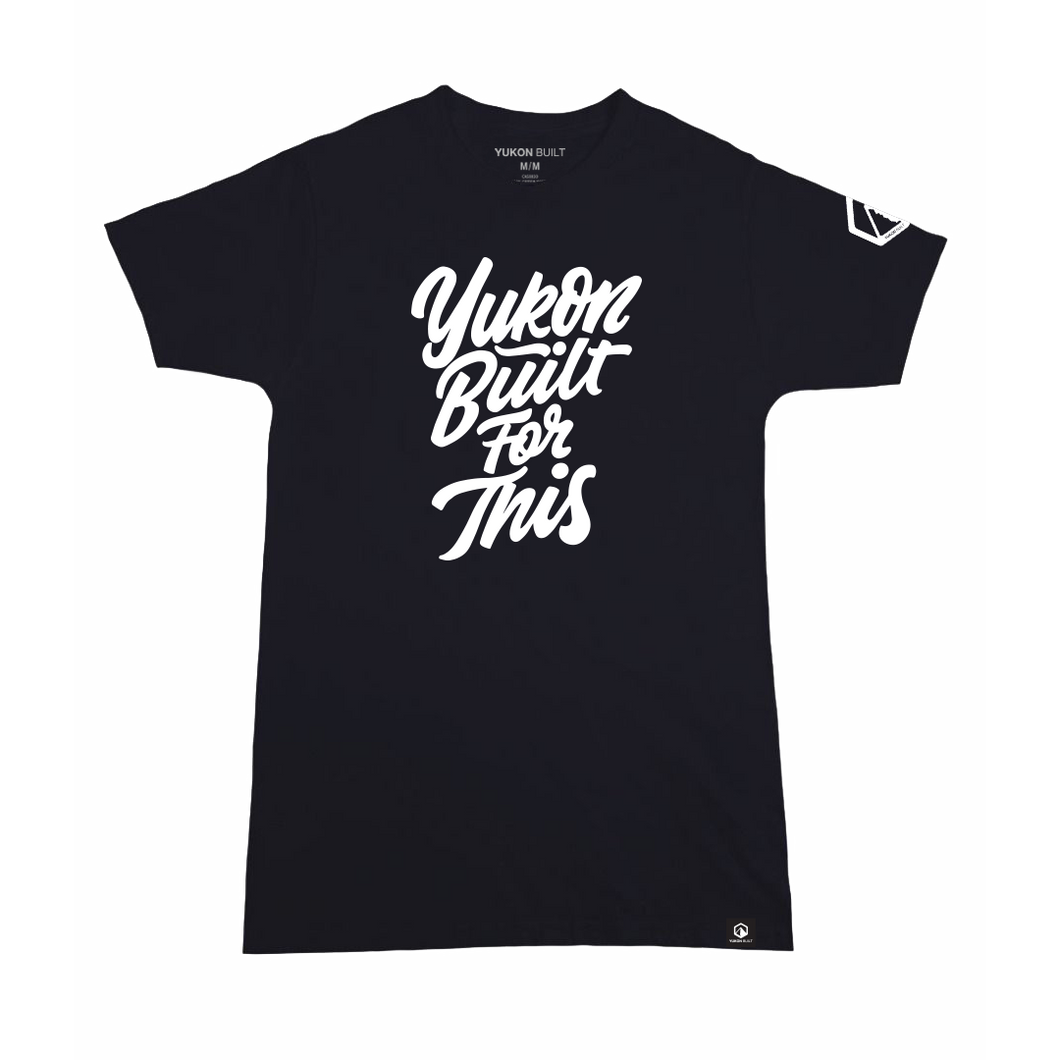 Yukon Built For This Tee - Black