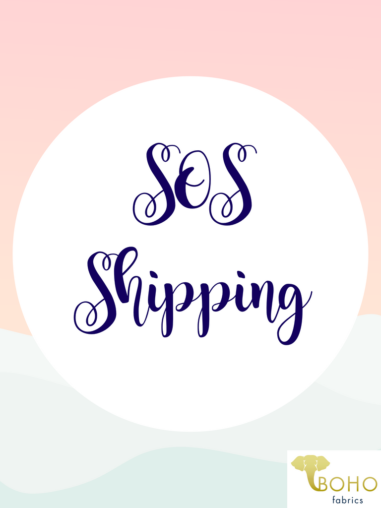 SOS Shipping for 11/12 Stocking!