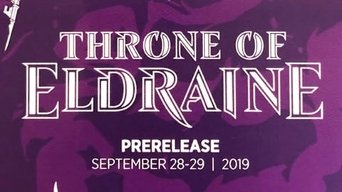 MTG Throne of Eldraine Pre-Release Tournament.  Sunday September 29th, 4:00 PM
