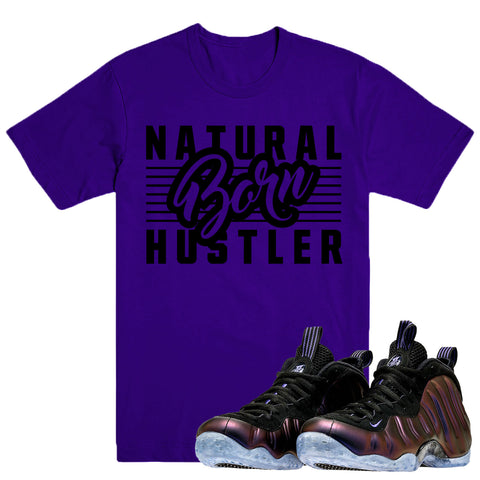 BORN HUSTLER- Foamposite Eggplant - DapperSam Clothing sneaker match tee