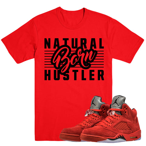 BORN HUSTLER- Jordan Red Suede 5 - DapperSam Clothing sneaker match tee