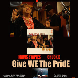 Chuck D Feat. Mavis Staples-GIVE WE THE PRIDE