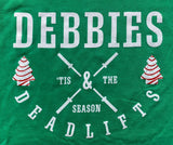Debbies and Deadlifts - Christmas Tree Cake T Shirt