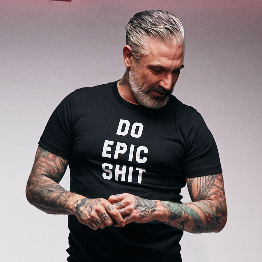 Do Epic Shit Statement Tee