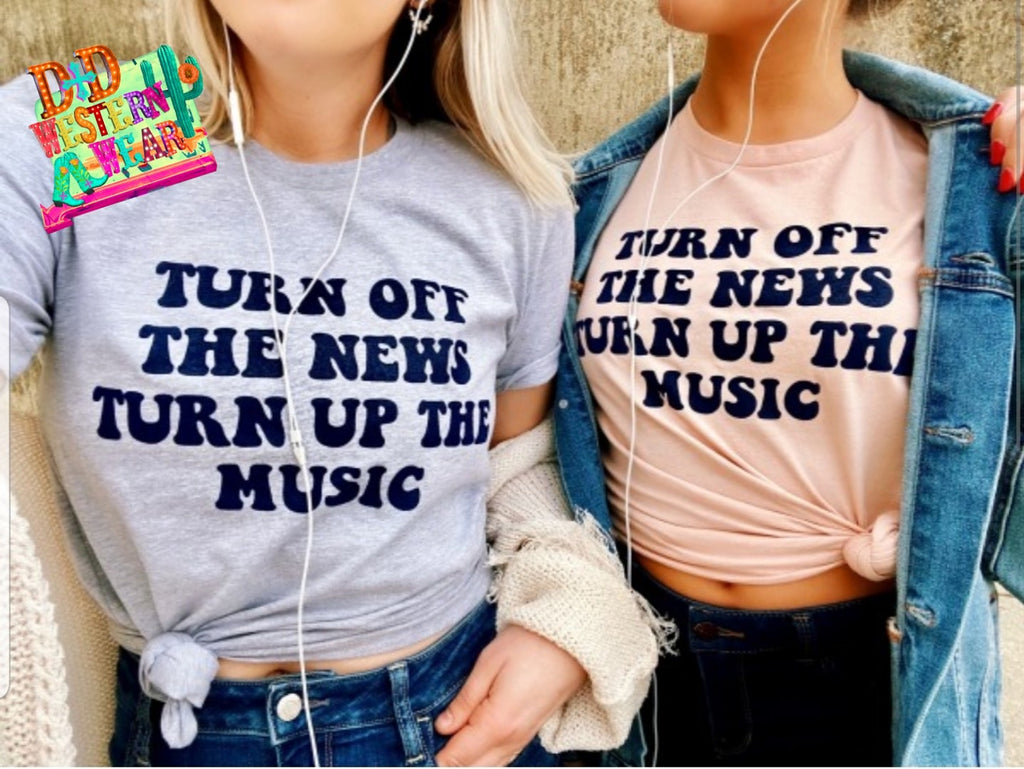 Turn Off The News, Turn Up The Music
