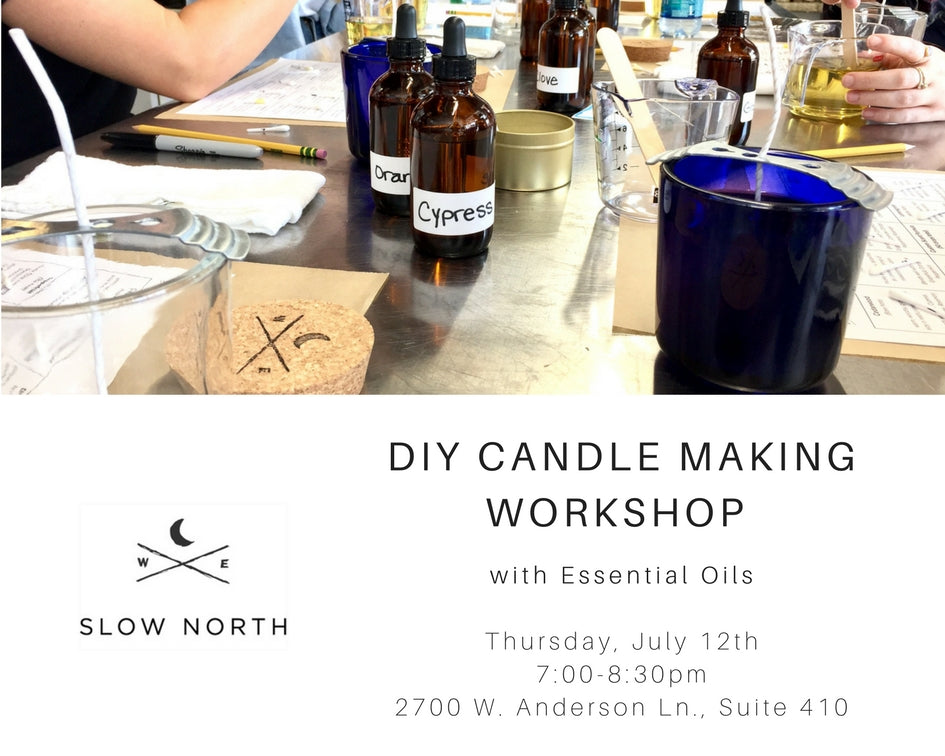 Thurs., July 12th - DIY Candle Making Workshop with Essential Oils