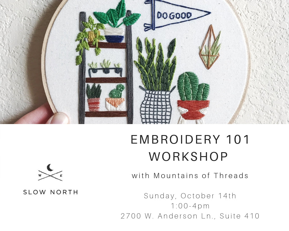 Sun., Oct. 14th - Embroidery 101 Workshop
