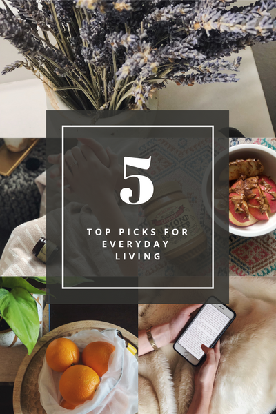 5 Top Picks for Everyday Living